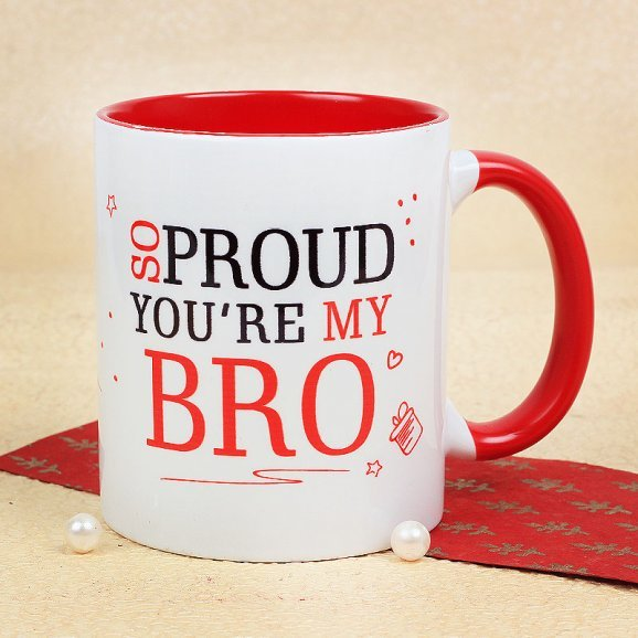 So Proud You Are My Bro mug with Front Side View