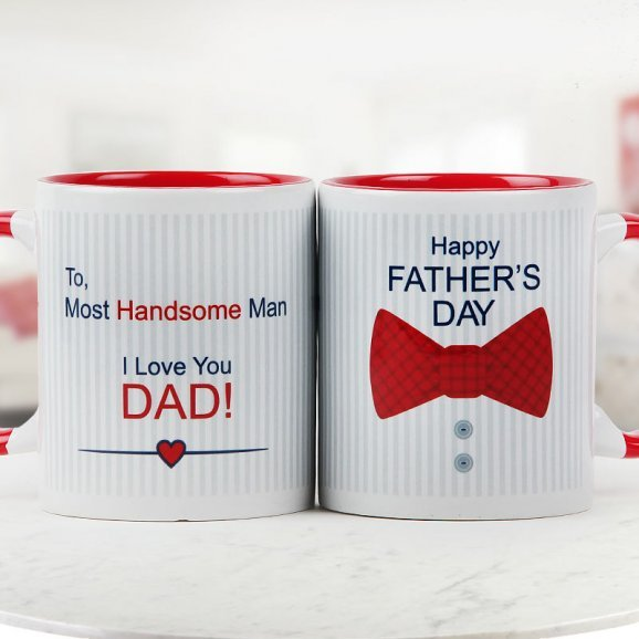 For the Most Handsome Man Quoted Fathers Day Special Duotone Mug with Both Sided View