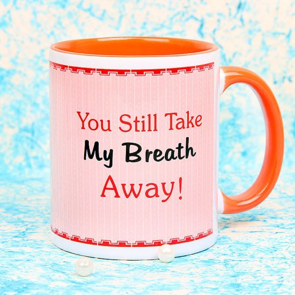 You Still Take my Breath Away Mug with Front Sided View