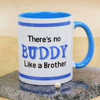 A Wonderful There is No Buddy Like A Brother Mug