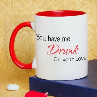 You Have Me Drunk Printed Mug with Back Sided View