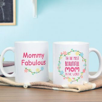 Mommy Fabulous - A Mug Gift For Fabulous Mom